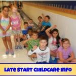 Late Start Childcare Info