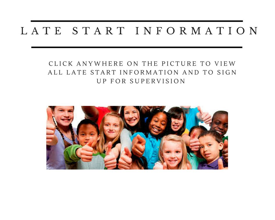 Information about late start and late start supervision