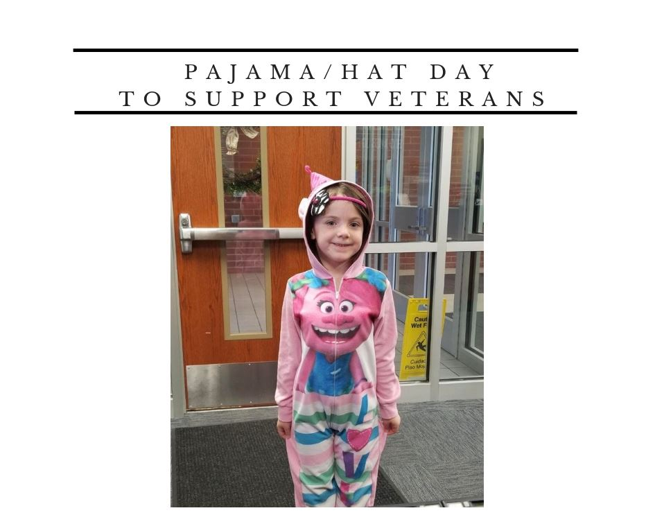 Pajama/Hat Day to Support Veterans
