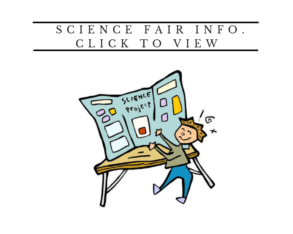 Click to View Science Fair Information