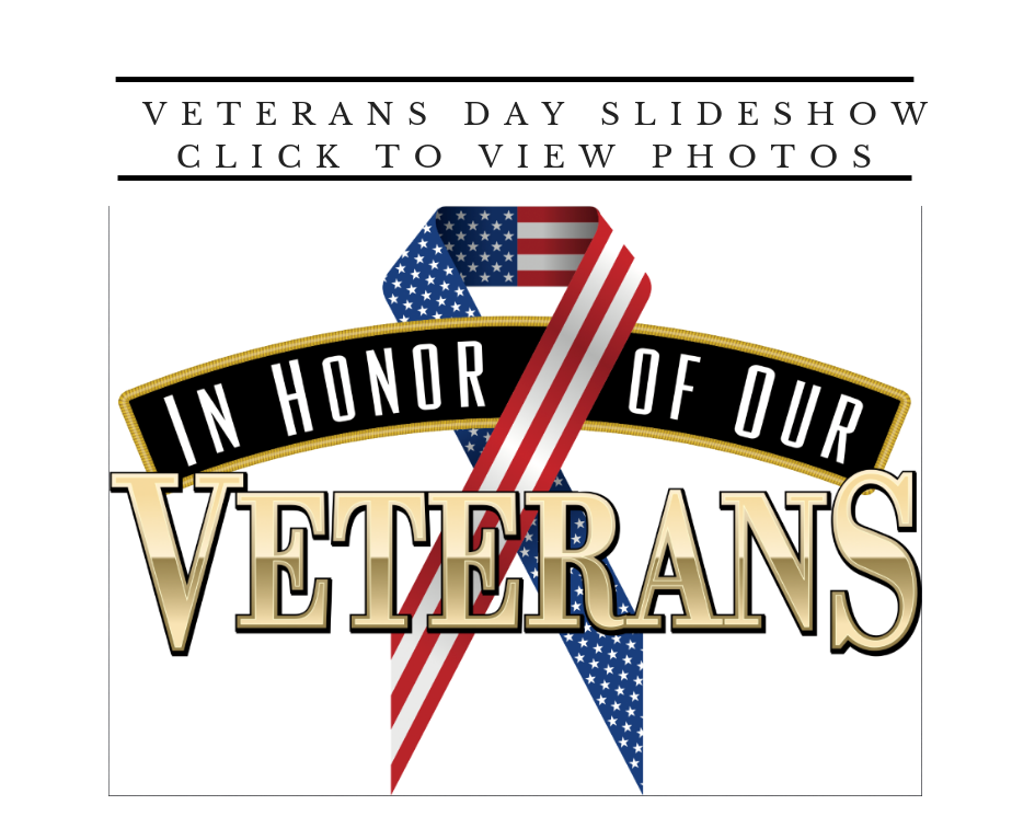 Click to View Veterans Day Photos